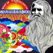 CD STRAWBERRY ALARM CLOCK - WAKE UP, IT'S TOMORROW