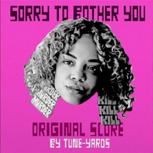 Vinyl TUNE-YARDS - SORRY TO BOTHER YOU