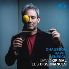 CD GRIMAL, DAVID / LES DISSO - CHAUSSON/RAVEL/ENESCU