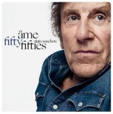 CD SOUCHON, ALAIN - AMES FIFTIES / NOUVELLE