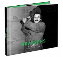 CD BRASSENS, GEORGES - A 100 ANS