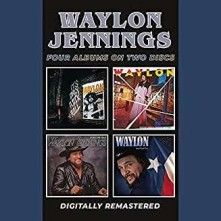 CD JENNINGS, WAYLON - IT'S ONLY ROCK & ROLL/NEVER COULD TOE THE MARK/TURN THE PAGE/SWEET MOTHER TEXAS