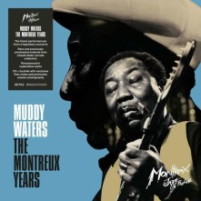 CD MUDDY WATERS - THE MONTREUX YEARS