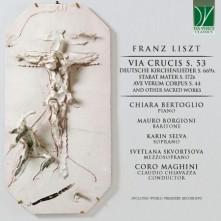 CD CORO MAGHINI/CHIAVAZZA, C - LISZT: VIA CRUCIS/KIRCHENLIEDER/STABAT MATER