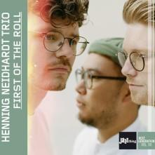 CD NEIDHARDT, HENNING -TRIO- - FIRST ON THE ROLL / JAZZTHING NEXT GENERATION VOL. 90