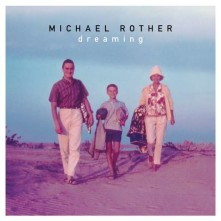 Vinyl ROTHER, MICHAEL - DREAMING