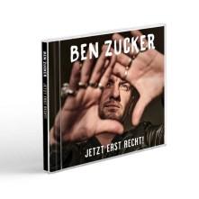 CD ZUCKER, BEN - JETZT ERST RECHT!